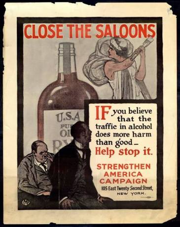 "Poster with female personification of temperance smashing bottle of alcohol and 2 men in the foreground: ""Close the Saloons; If you believe that the traffic in alcohol does more harm than good - help stop it. Strengthen America Campaign, 105 East Twenty Second Street, New York"""
